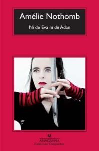 Ni de Eva ni de Adán, Amélie Nothomb