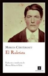 El ruletista, de Mircea Cartarescu