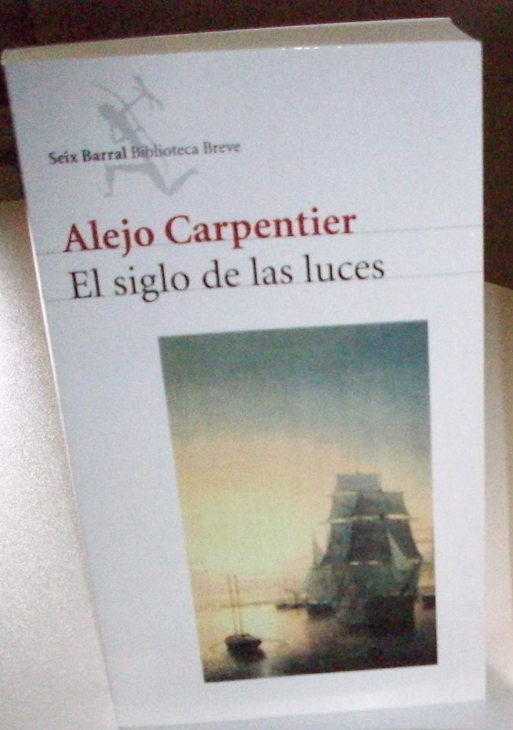 El siglo de las luces alejo carpentier el blog de lahierbaroja - Libreria de luces ...