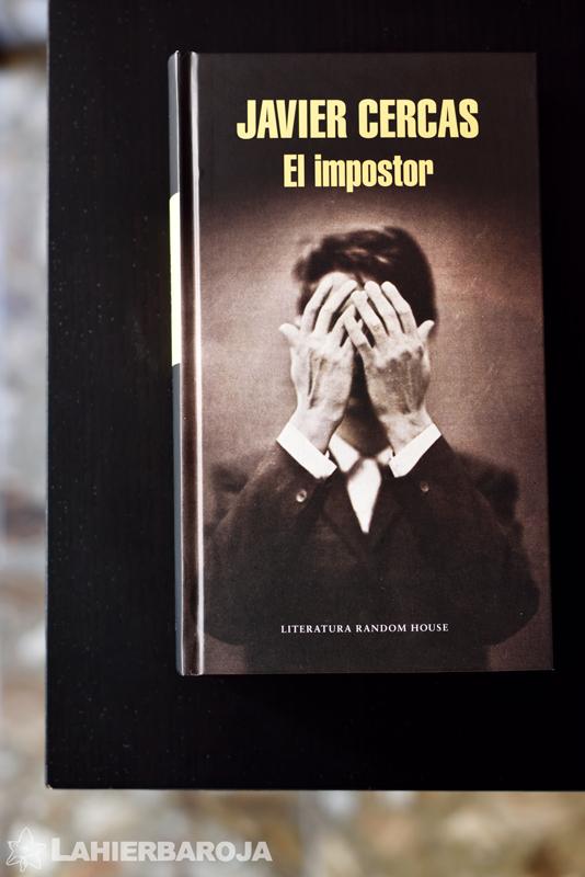 El Impostor Javier Cercas El Blog De Lahierbaroja